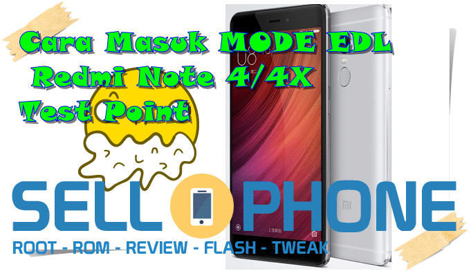 Cara Masuk MODE EDL Redmi Note 44X Test Point - Cara Masuk MODE EDL Redmi Note 4/4X Test Point