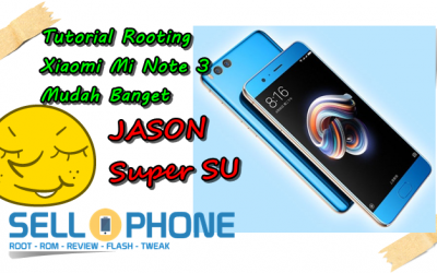 Tutorial Root Xiaomi Mi Note 3 Jason 400x250 - Cara Root Xiaomi Mi Note 3 Jason Tanpa PC