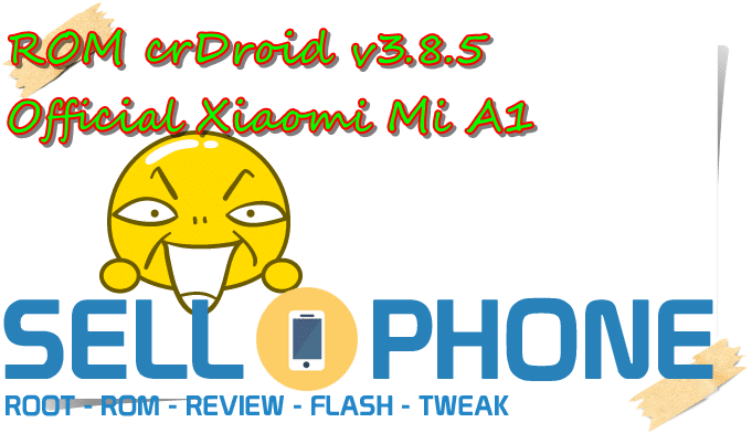 ROM crDroid v3.8.5 Official Xiaomi Mi A1 - ROM crDroid v3.8.5 Official Xiaomi Mi A1
